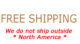 FREE SHIPPING - We Do Not Ship Outside of North America